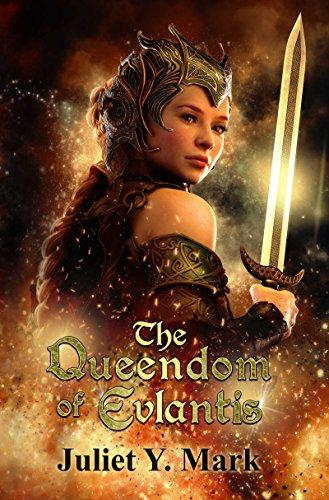 The Queendom of Evlantis by [Mark, Juliet Y.]