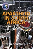 Apartheid in South Africa, Sean Connolly, 0739863398
