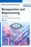 Bioseparation and Bioprocessing Set : A Handbook, , 3527315853