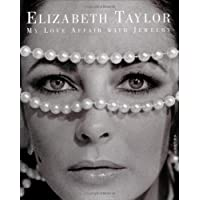 Elizabeth Taylor My Love Affair Wit (Jewelry Crafts)