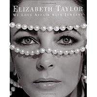 Elizabeth Taylor: My Love Affair With Jewellery