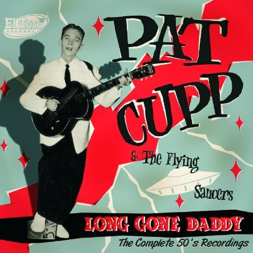 Long Gone Daddy by Pat Cupp (2008-02-01)