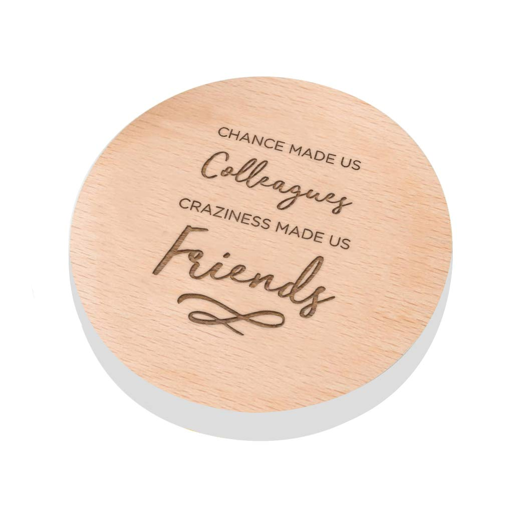 Dust And Things Chance Made Us Colleagues Craziness Friends Work Friend Coaster Gift Ideas For Coworkers Birthday Leaving Gifts