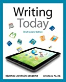 Writing Today, Brief Edition, with MyWritingLab with EText -- Access Card Package, Johnson-Sheehan, Richard and Paine, Charles, 0133892875