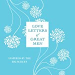 Love Letters of Great Men | Ursula Doyle
