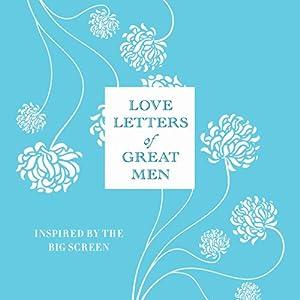Love Letters of Great Men Audiobook