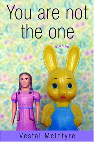 You Are Not the One : Stories