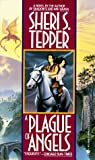 Plague of Angels, Sheri S. Tepper, 0553568736
