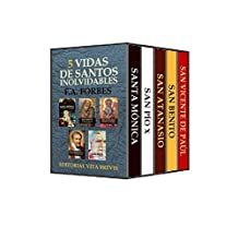 5 vidas de santos inolvidables (Spanish Edition)