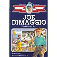 Joe DiMaggio: Young Sports Hero