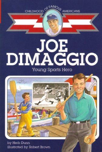 Search : Joe DiMaggio: Young Sports Hero (Childhood of Famous Americans)