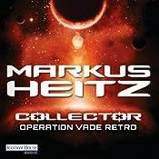 Operation Vade Retro (Collector 2) | Markus Heitz