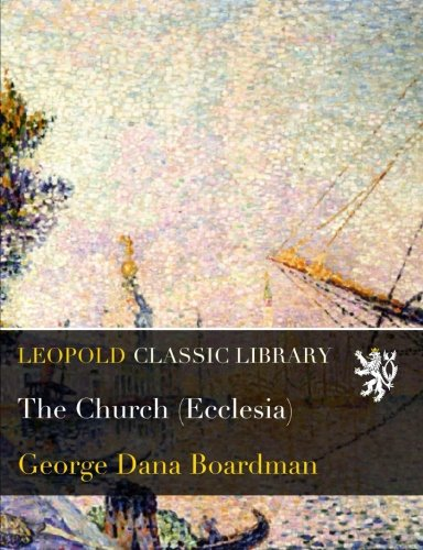 Read Online The Church (Ecclesia) ebook