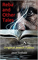 Reba and Other Tales: Original Jewish Fables