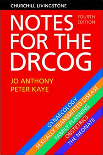 Notes for the DRCOG, 4e (DRCOG Study Guides)