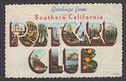 Greetings from the Southern California POSTCARD CLUB large letter postcard 1949