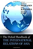 img - for The Oxford Handbook of the International Relations of Asia (Oxford Handbooks) book / textbook / text book