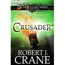 Crusader (The Sanctuary Series Book 4) (English Edition)