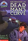 The Mystery of Dead Man's Curve (Mystic Lighthouse Mysteries)