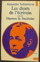 Les droits de l'écrivain suivi de Discours de Stockholm