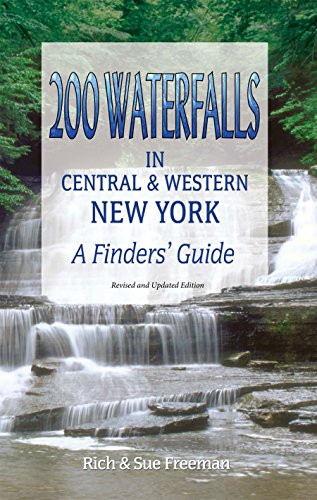 200 Waterfalls in Central and Western New York: A Finder's - Waterfall Western