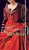 Die Marchesa: Roman