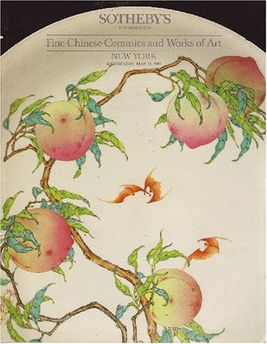 Fine Chinese Ceramics and Works of Art [Sotheby's, New York (5863) / 31 May 1989]