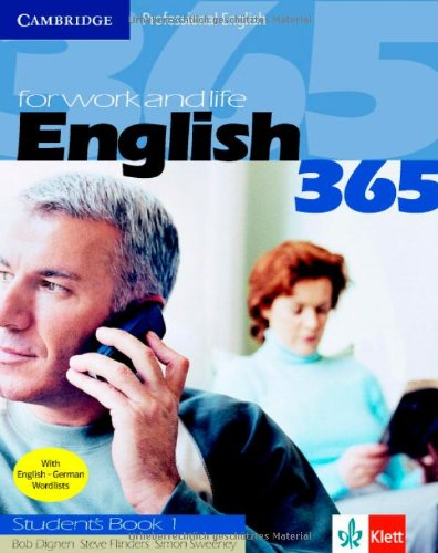English 365, Tl.1 : Student's Book: For Work and Life (Cambridge Professional English)