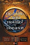 img - for Ocultismo, guerra espiritual y liberaci n (Spanish Edition) book / textbook / text book