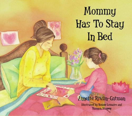 Mommy Has To Stay In Bed pdf