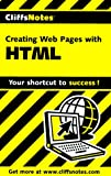 Creating Web Pages with HTML, Cliffs Notes Staff, 0764585304