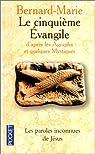 Le Cinquième évangile par Bernard-Marie