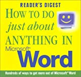 How to Do Just about Anything in Microsoft Word, Reader's Digest Editors, 027642588X