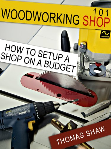 Home Workshop - Woodworking Shop 101: How To Set Up A Shop On A Budget