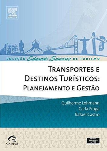 Transportes e destinos turísticos: Planejamento e gestão