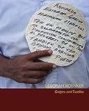 Deborah Kroenker: Grapes and Tortillas