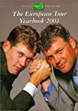 European Tour Yearbook 2001, PGA European Tour Staff, 185410778X