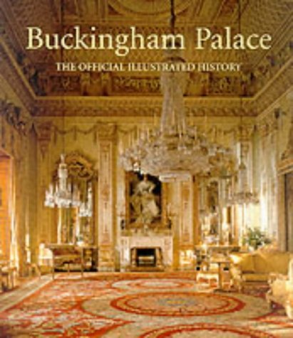 - Buckingham Palace: The Official Illustrated History