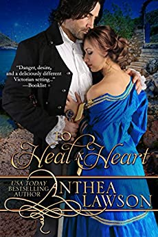 To Heal a Heart (Passport to Romance Book 2) by [Lawson, Anthea]