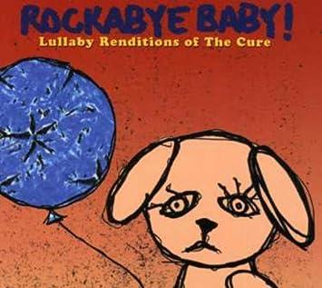 rockabye baby the cure