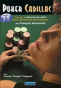 Poker Cadillac par François Montmirel