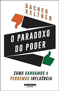 O Paradoxo do Poder (Portuguese Edition)