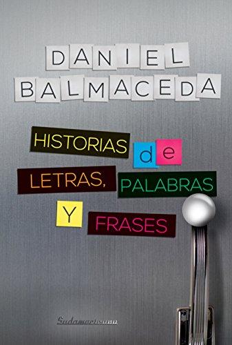 Historias de letras, palabras y frases (Spanish Edition)