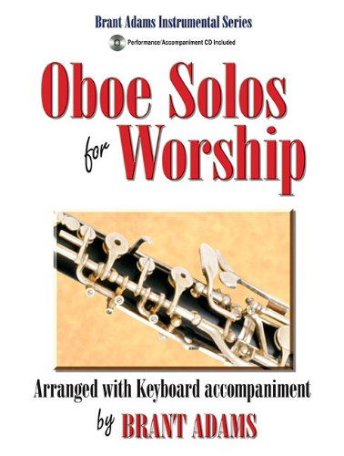 (Oboe Solos for Worship: Arranged with Keyboard Accompaniment )