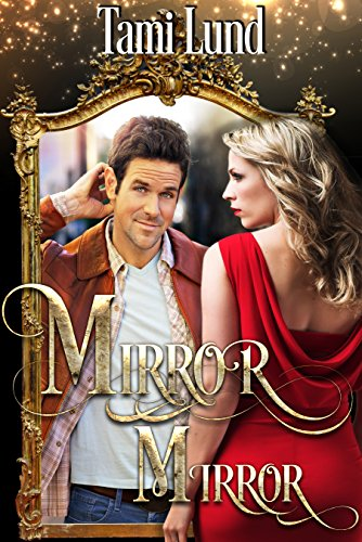 Mirror, Mirror: Paranormal Halloween Romance ()