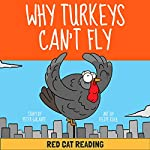 A Thanksgiving Turkey Tale: Why Turkeys Can't Fly |  Red Cat Reading