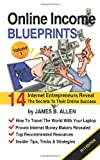 Online Income Blueprints Vol. 1, James Allen, 1453628592