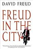 Freud in the City, David Freud, 1903071194
