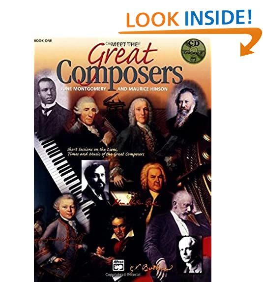 Meet The Great Composers, Bk 1: Short Sessions On The Lives, Times And Music Of The Great Composers,