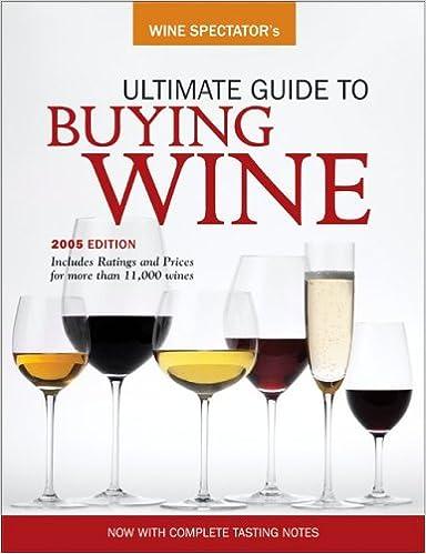 Wine Spectator's Ultimate Buying Guide (Wine Spectator's Ultimate Guide to  Buying Wine): Wine Spectator: 9780762419777: Amazon.com: Books